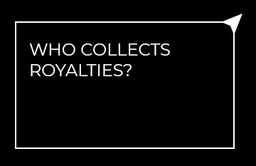 Who collects royalties?