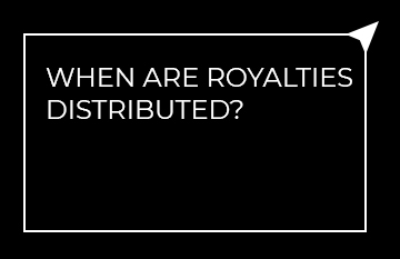 When are royalties distributed?