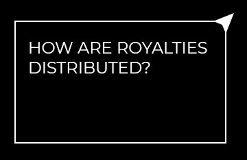 How are royalties distributed?